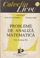 Probleme de analiza matematica, Volumul I, Clasa a XI-a