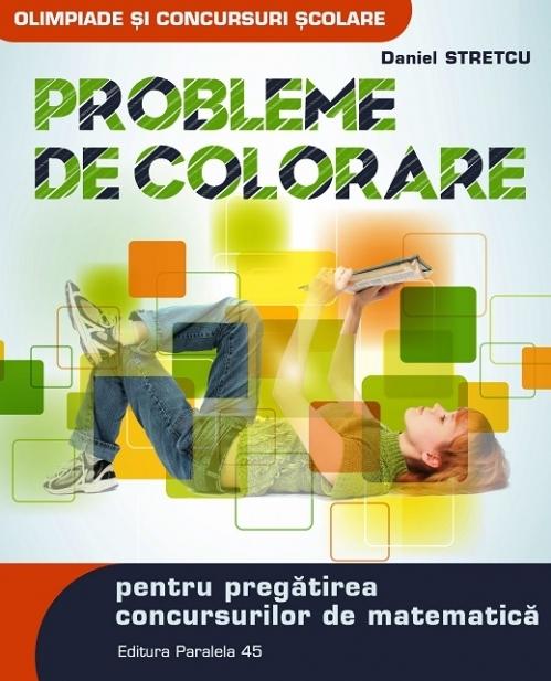 Probleme de colorare pentru pregătirea concursurilor de matematică