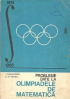 Probleme date la olimpiadele de matematica 1968-1974