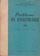 Probleme de Defectologie, Volumul al III-lea (Editie 1963)