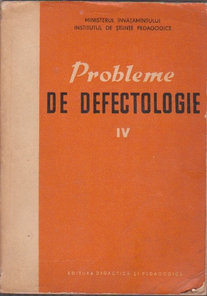 Probleme de Defectologie, Volumul al IV-lea (Editie 1964)