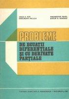 Probleme de ecuatii diferentiale si cu derivate partiale