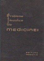 Probleme filozofice ale medicinei