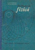 Probleme de fizica pentru admitere in invatamintul superior, Editie 1975