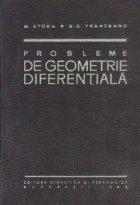 Probleme de geometrie diferentiala