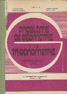 Probleme de geometrie si trigonometrie pentru clasele IX-X