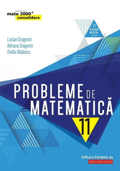 Probleme de matematică pentru clasa a XI-a