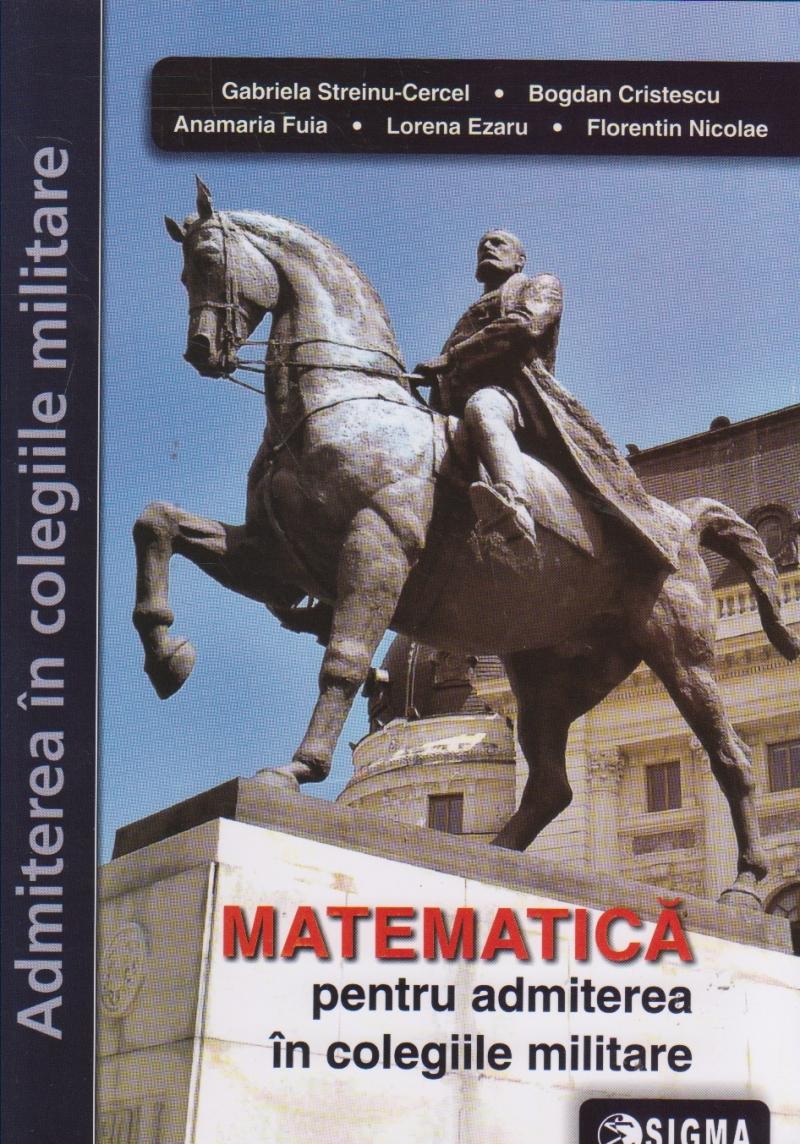 Probleme de Matematica pentru admiterea in colegiile militare (editie 2019)
