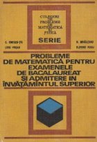 Probleme matematica pentru examenele bacalaureat