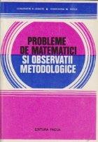 Probleme de matematici si observatii metodologice (Concursuri admitere 1970-1978)