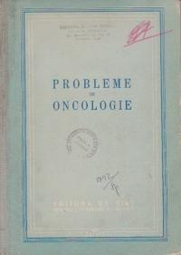 Probleme de oncologie