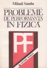 Probleme de performanta in fizica