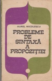 Probleme de sintaxa a propozitiei