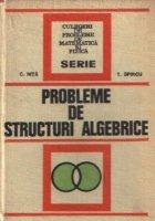 Probleme de structuri algebrice