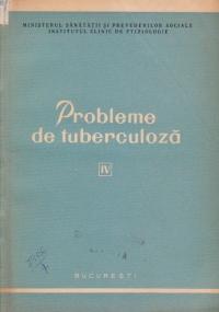 Probleme de tuberculoza, Volumul al IV - lea