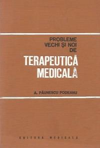Probleme vechi si noi de terapeutica medicala