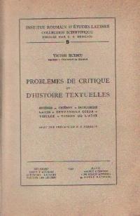 Problemes de Critique et D'Histoire Textuelles