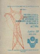 Producerea, transportul si distribuirea energiei electrice si termice. 10/1992 - Lotru 20, 1972-1992