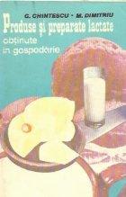 Produse si preparate lactate obtinute in gospodarie