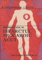 Prognosticul in infarctul miocardic acut