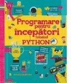 Programare pentru incepatori folosind Python