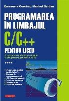 Programarea în limbajul C/C++ pentru liceu. Volumul al IV-lea: Programare orientată pe obiecte și programare generică cu STL