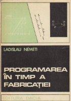 Programarea timp fabricatiei