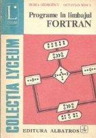 Programe in limbajul FORTRAN