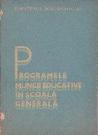 Programele Muncii Educative in Scoala Generala