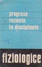 Progrese recente disciplinele fiziologice