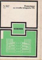 Proiectarea cu circuite integrate TTL (traducere din literatura americana)