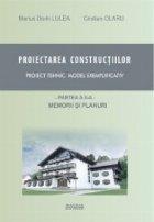 Proiectarea constructiilor Proiect tehnic model