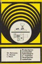 Proiectarea proceselor tehnologice reglarea strungurilor