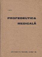 Propedeutica medicala, editia a II-a revizuita