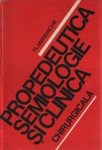 Propedeutica semiologie si clinica chirurgicala