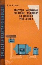 Protectia motoarelor electrice asincrone cu tensiunea pina la 500V