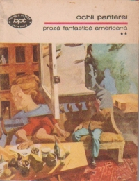 Proza fantastica americana, Volumul al II-lea, Ochii panterei
