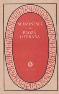 Proza literara - Mihai Eminescu