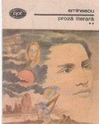 Proza literara, Volumele I si II (Centenar Mihai Eminescu)
