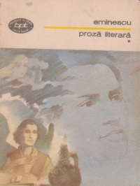 Proza literara, Volumul I