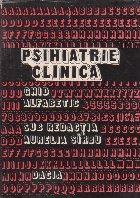 Psihiatrie clinica. Ghid alfabetic