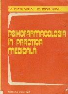 Psihofarmacologia in practica medicala
