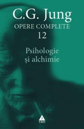 Psihologie și alchimie - Opere Complete, vol.12