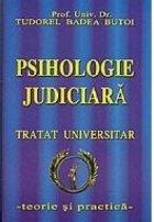 Psihologie judiciara Tratat universitar teorie