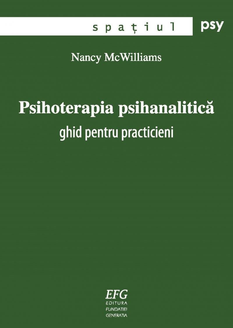 Psihoterapia psihanalitica. Ghid pentru practicieni