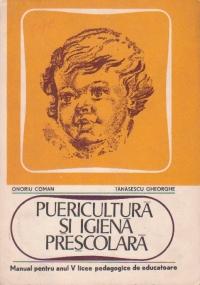 Puericultura si igiena prescolara - Manual pentru anul V licee pedagogice de educatoare