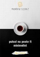 Pulsul nu poate fi minimalist