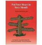 Put Your Heart Your Mouth