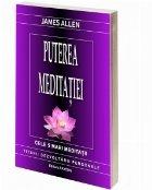 Puterea meditatiei. Cele 5 mari meditatii