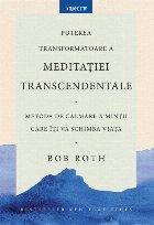 Puterea transformatoare a meditației transcedentale